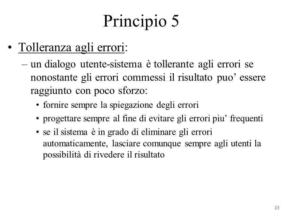 Principio 5 Tolleranza agli errori: