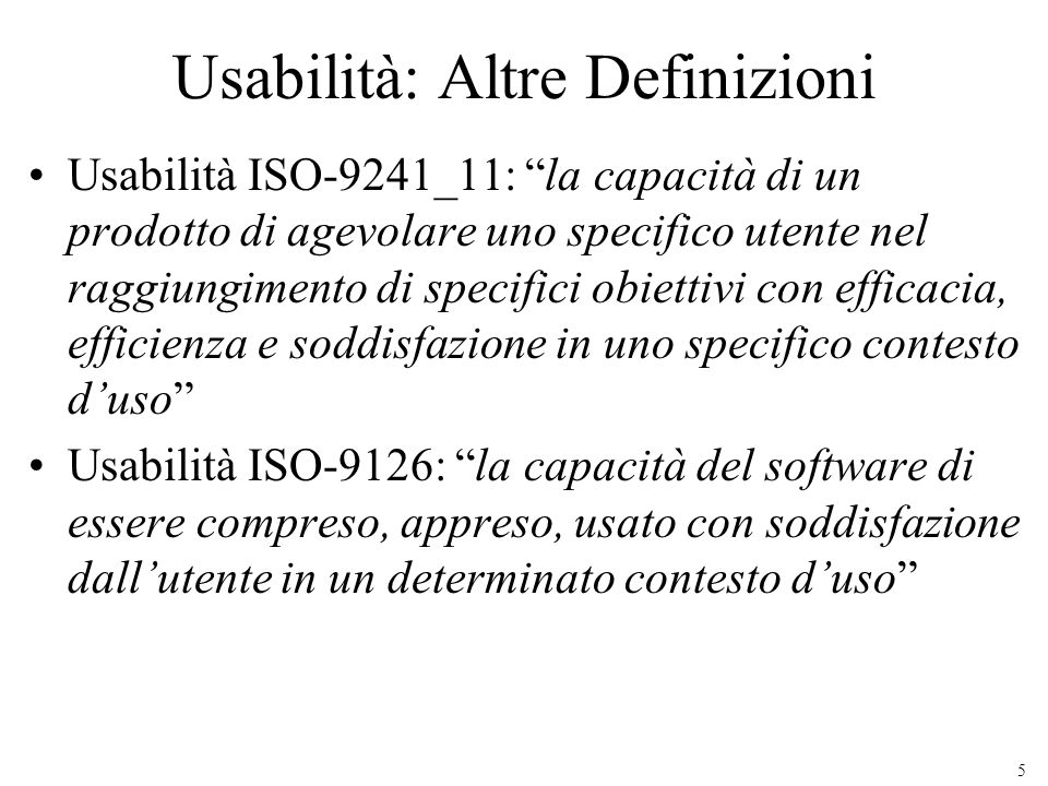Usabilità: Altre Definizioni