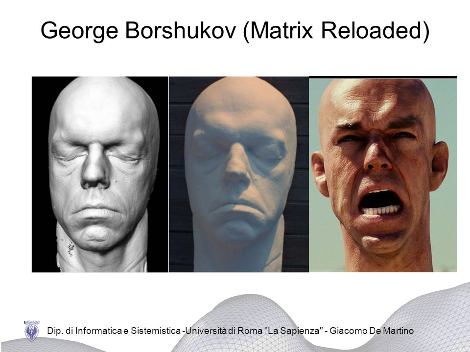 George Borshukov (Matrix Reloaded)