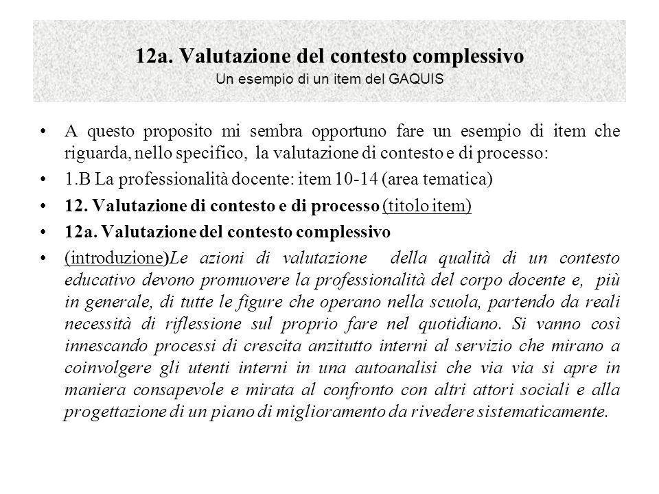 12a. Valutazione del contesto complessivo Un esempio di un item del GAQUIS