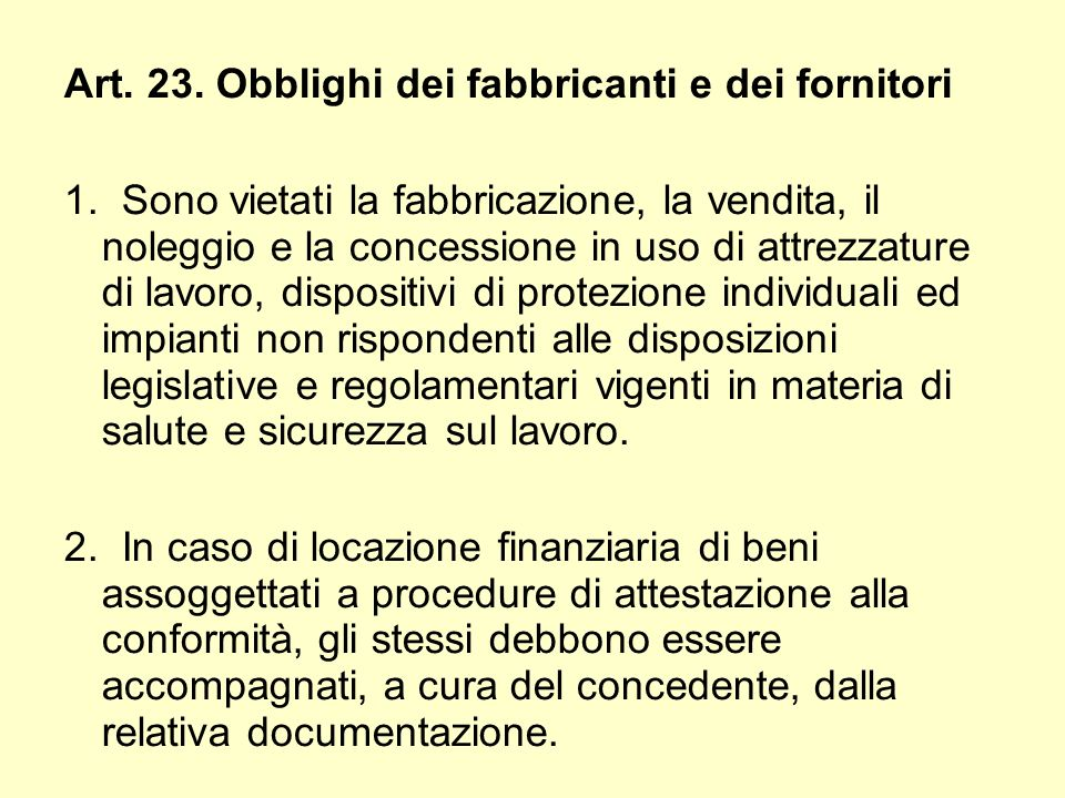 Art. 23. Obblighi dei fabbricanti e dei fornitori