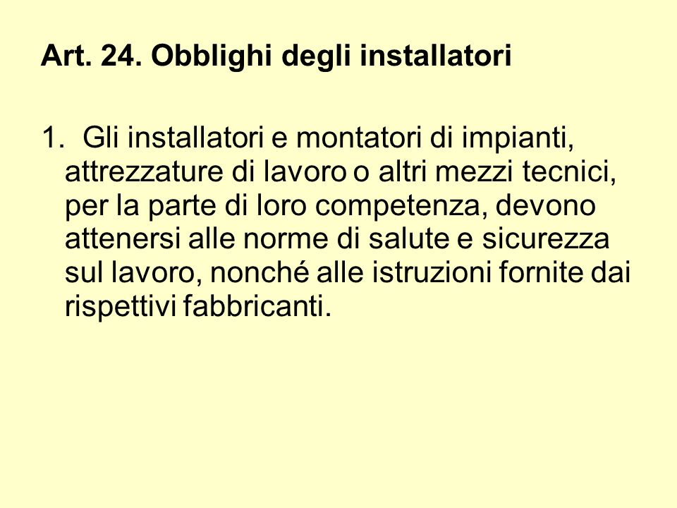 Art. 24. Obblighi degli installatori