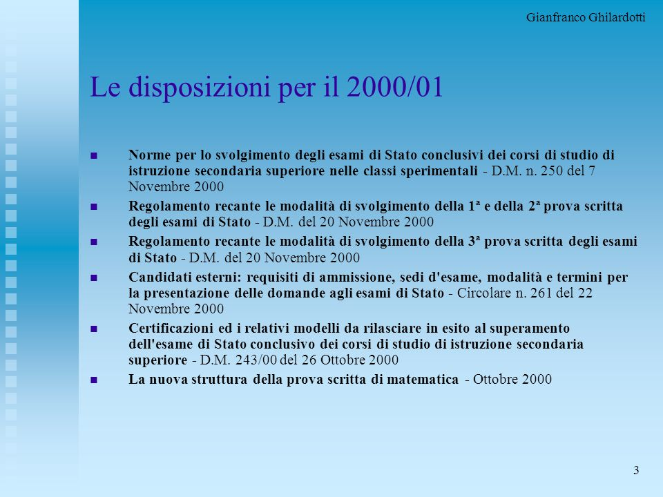 Le disposizioni per il 2000/01