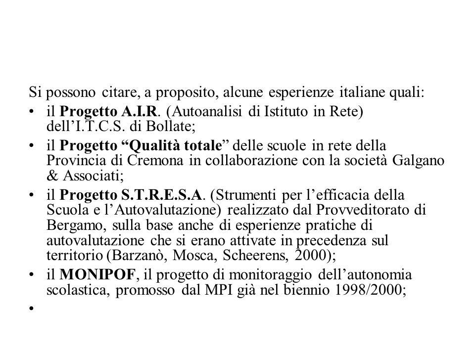 Si possono citare, a proposito, alcune esperienze italiane quali: