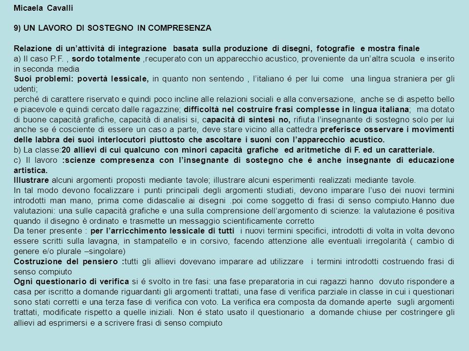 Micaela Cavalli 9) UN LAVORO DI SOSTEGNO IN COMPRESENZA.