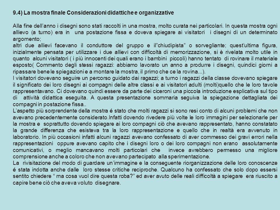 9.4) La mostra finale Considerazioni didattiche e organizzative