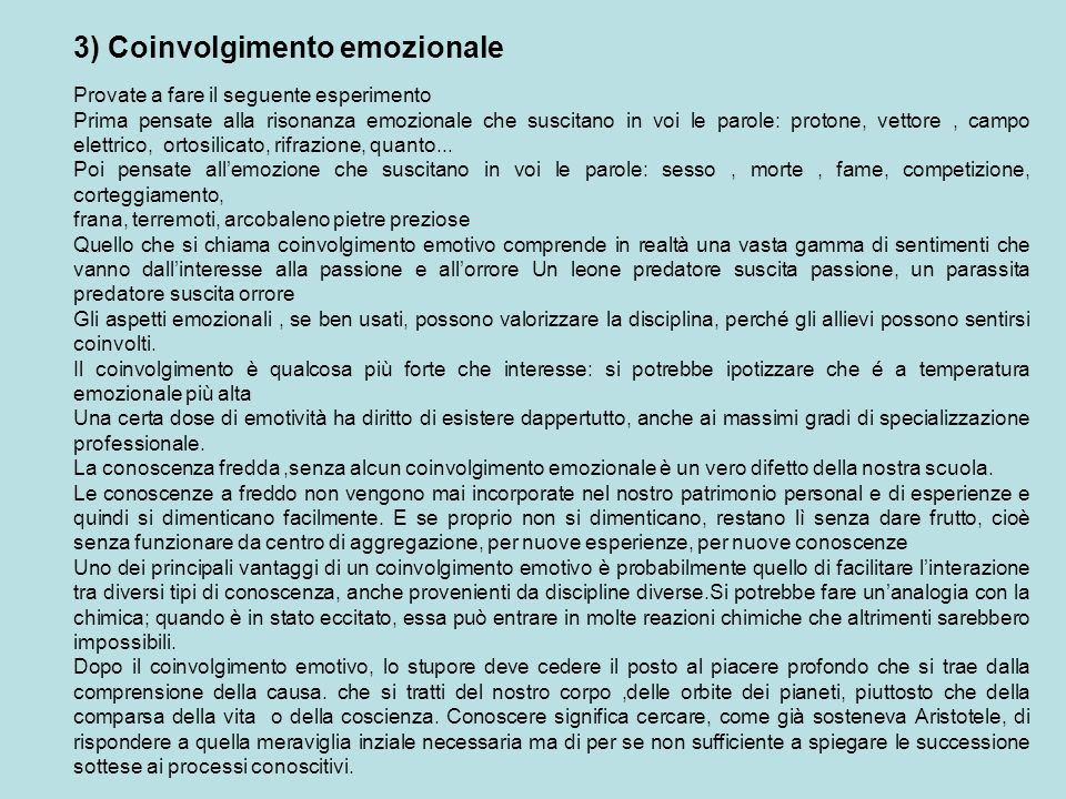 3) Coinvolgimento emozionale