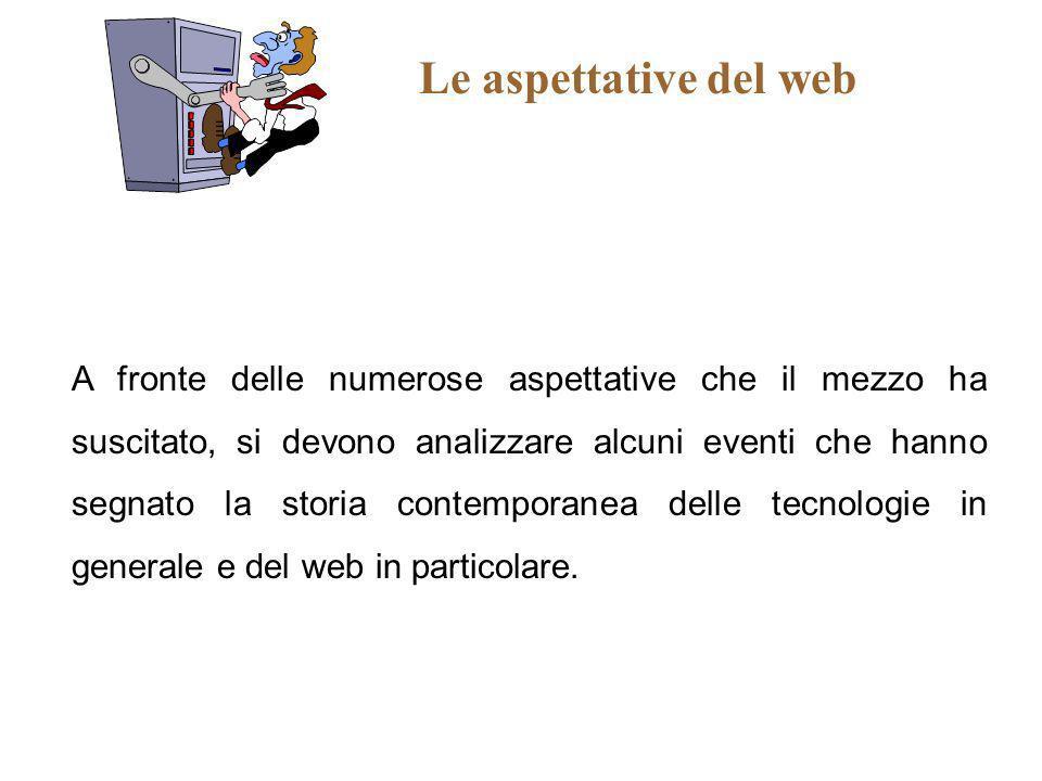 Le aspettative del web
