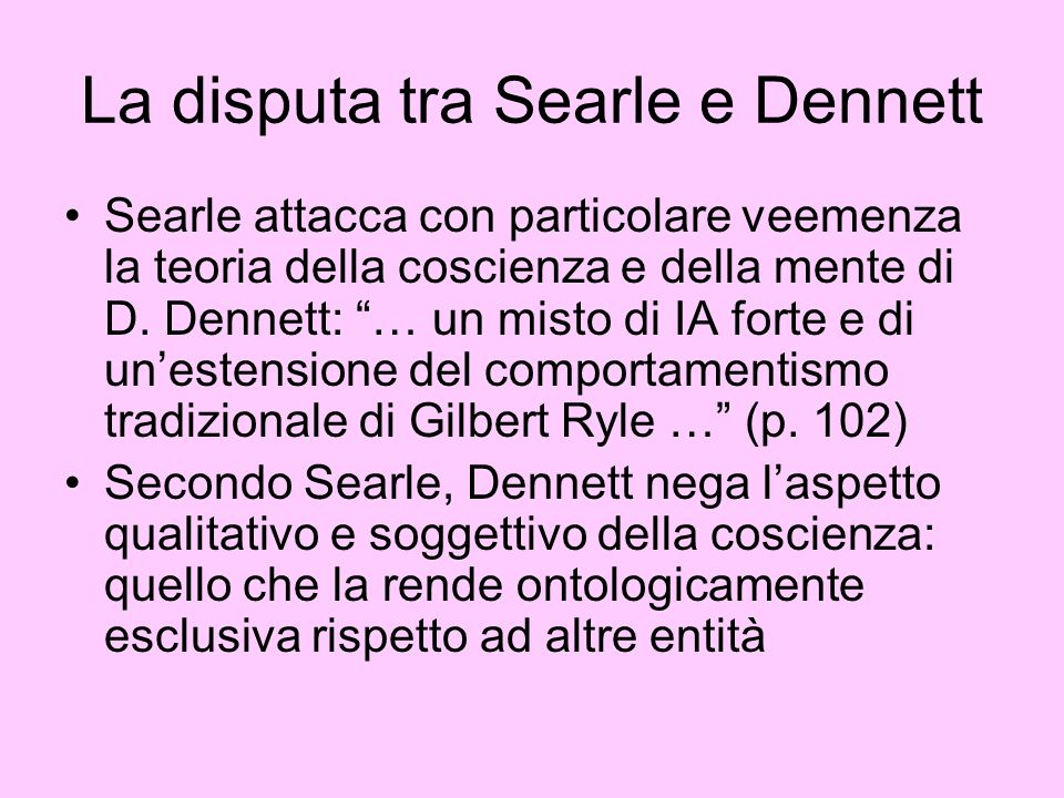 La disputa tra Searle e Dennett