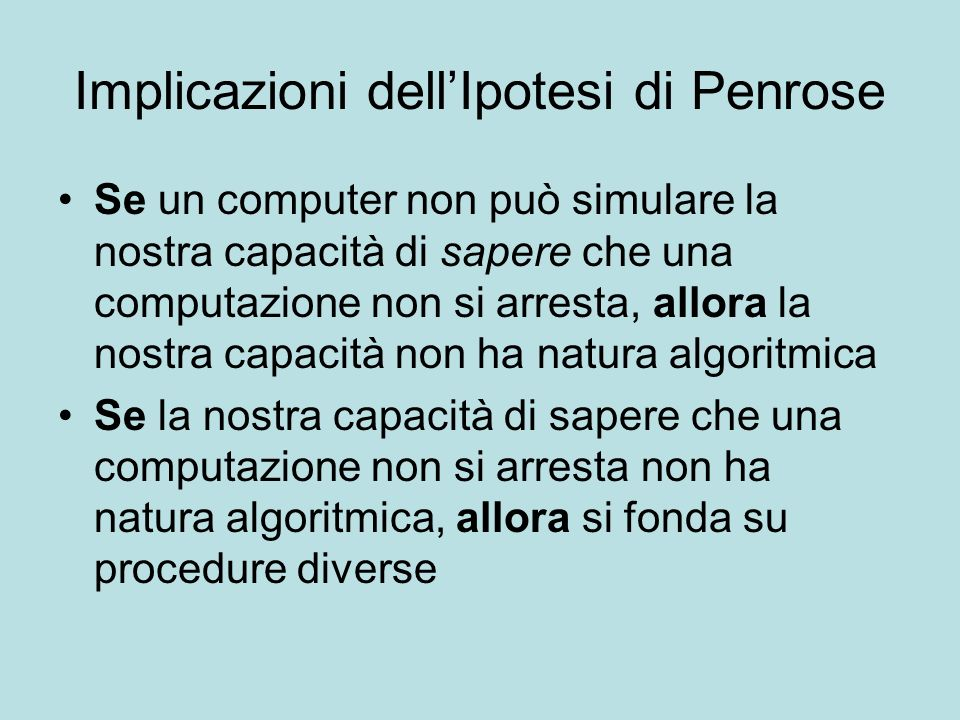 Implicazioni dell'Ipotesi di Penrose