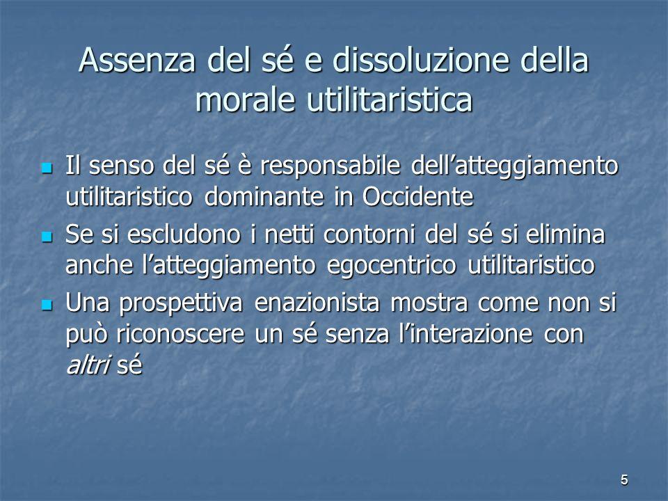 Assenza del sé e dissoluzione della morale utilitaristica