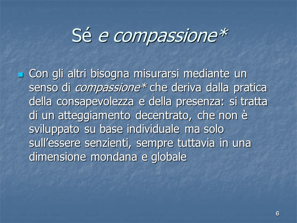 Sé e compassione*