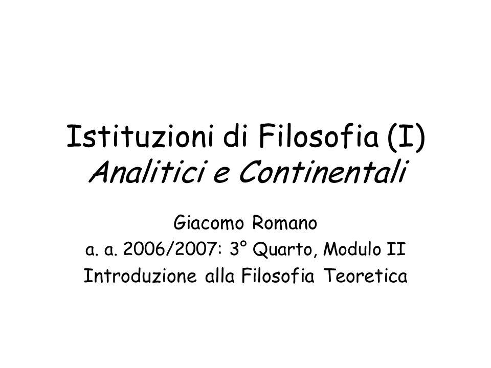 Istituzioni di Filosofia (I) Analitici e Continentali