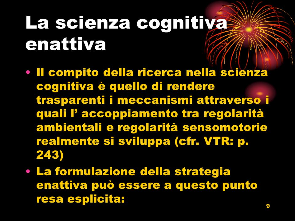 La scienza cognitiva enattiva