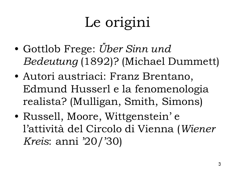 Le origini Gottlob Frege: Űber Sinn und Bedeutung (1892) (Michael Dummett)