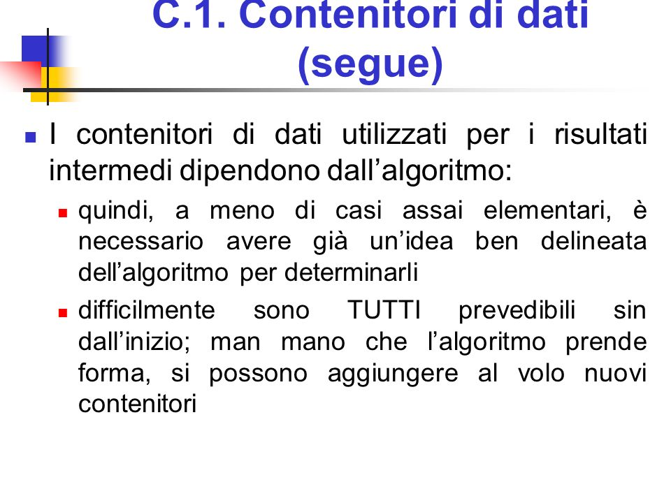 C.1. Contenitori di dati (segue)