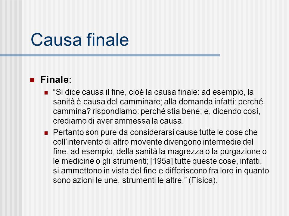 Causa finale Finale: