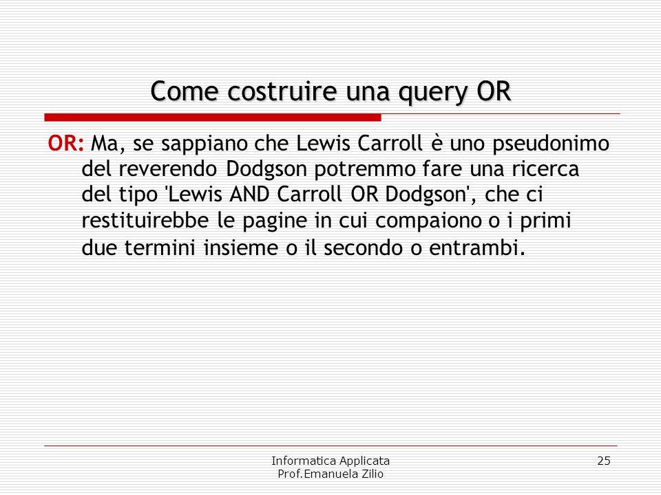 Come costruire una query OR