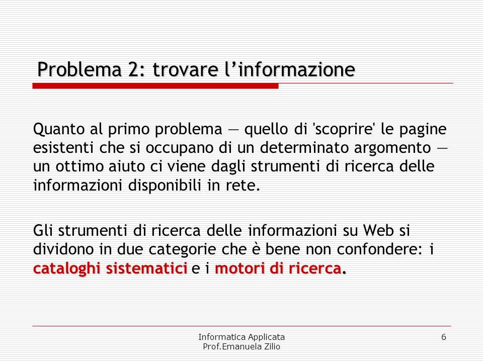 Problema 2: trovare l'informazione