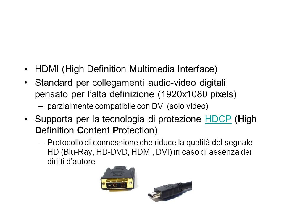 HDMI (High Definition Multimedia Interface)
