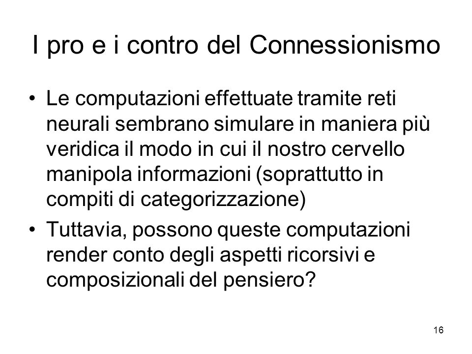 I pro e i contro del Connessionismo