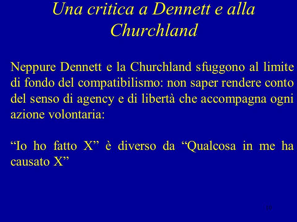 Una critica a Dennett e alla Churchland