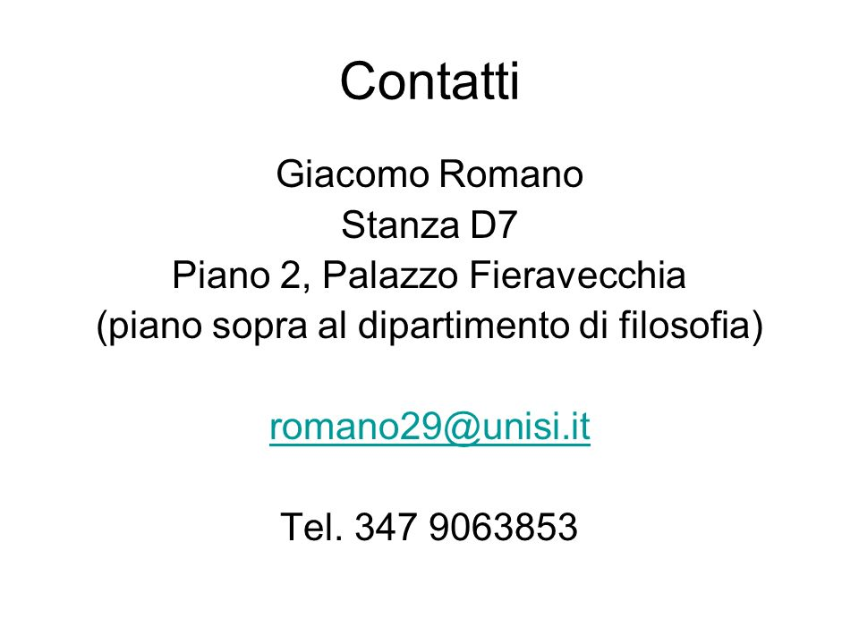 Contatti Giacomo Romano Stanza D7 Piano 2, Palazzo Fieravecchia