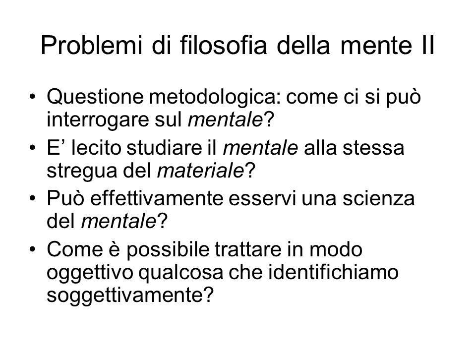 Problemi di filosofia della mente II