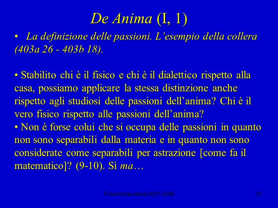 De Anima (I, 1) La definizione delle passioni. L'esempio della collera (403a 26 - 403b 18).