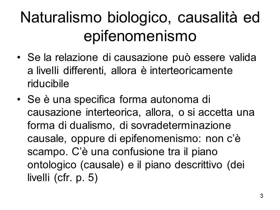 Naturalismo biologico, causalità ed epifenomenismo