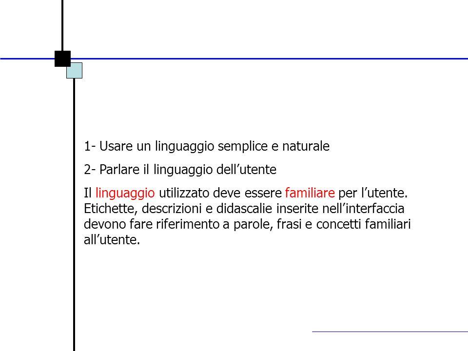 1- Usare un linguaggio semplice e naturale