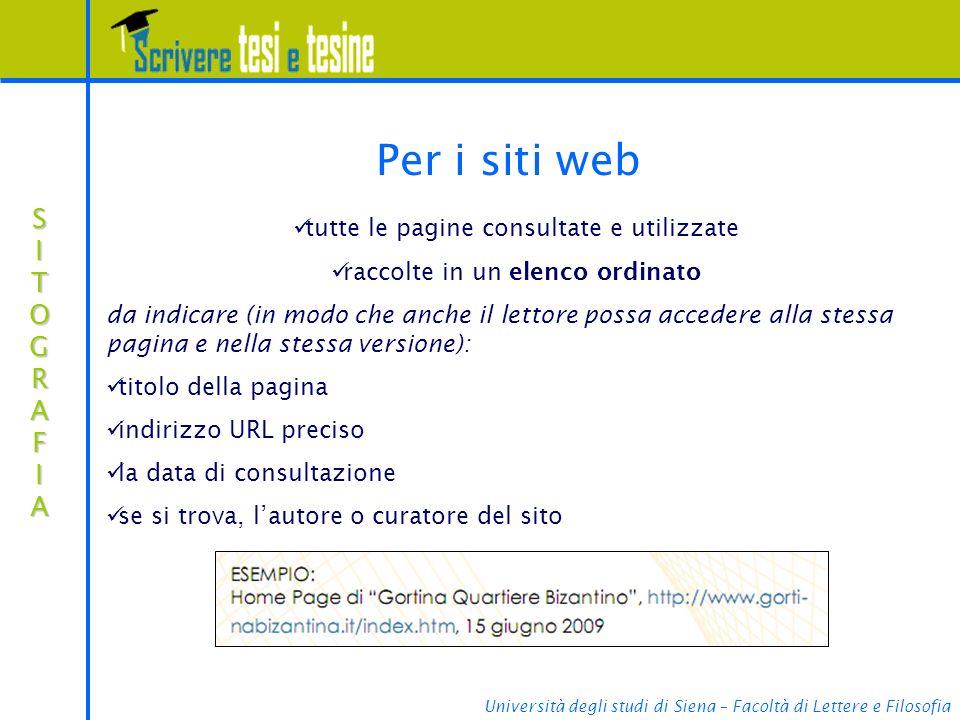 Per i siti web SITOGRAFIA tutte le pagine consultate e utilizzate