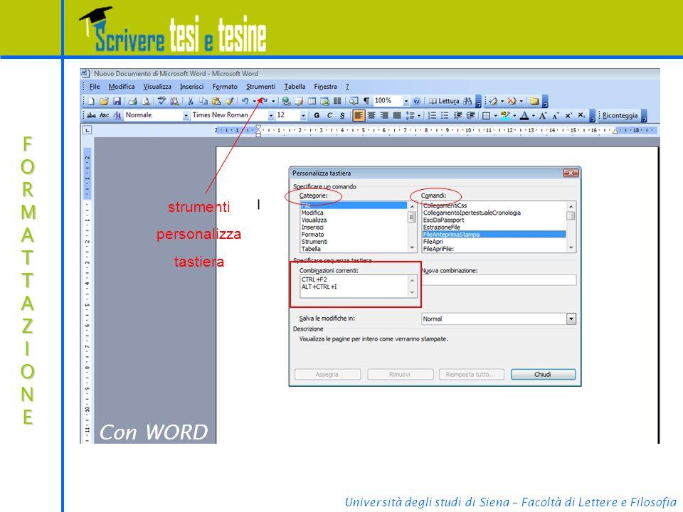 Con WORD FORMATTAZIONE strumenti personalizza tastiera