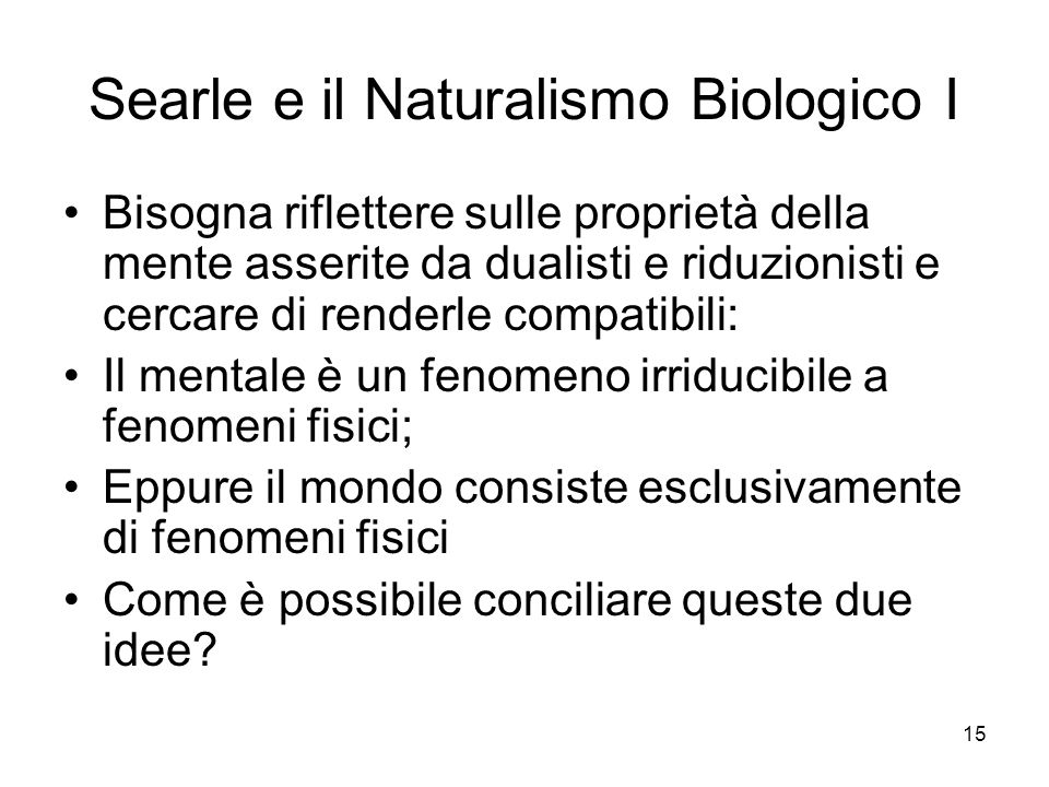 Searle e il Naturalismo Biologico I