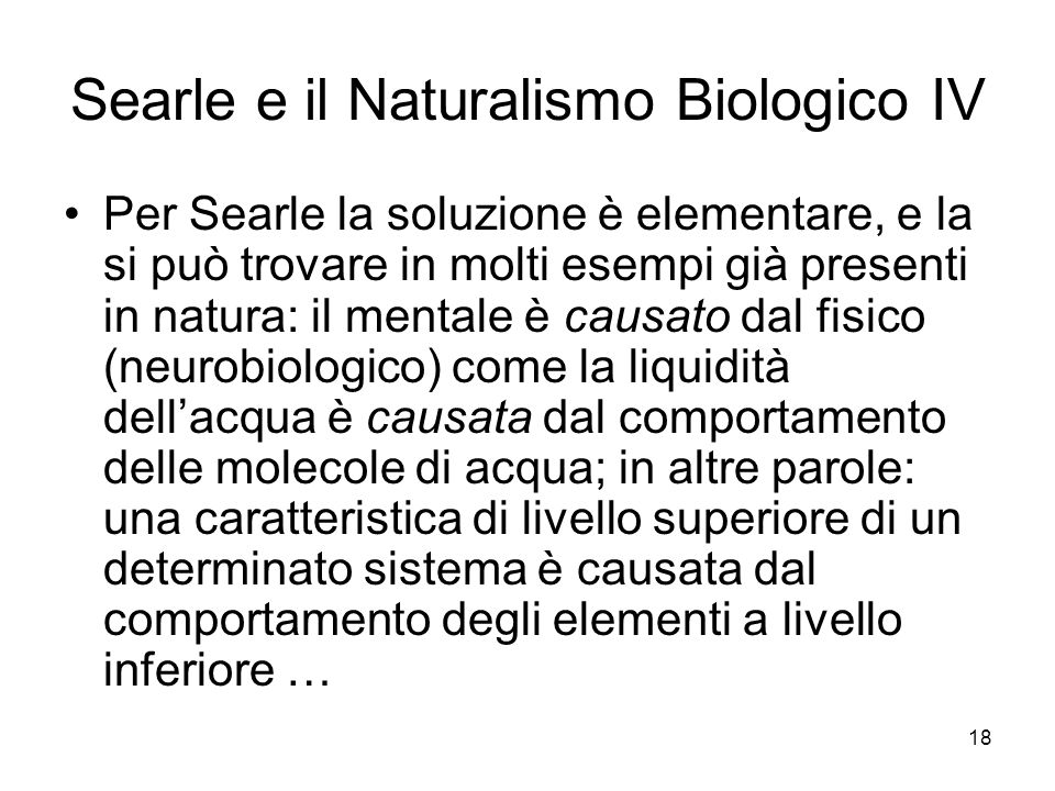 Searle e il Naturalismo Biologico IV