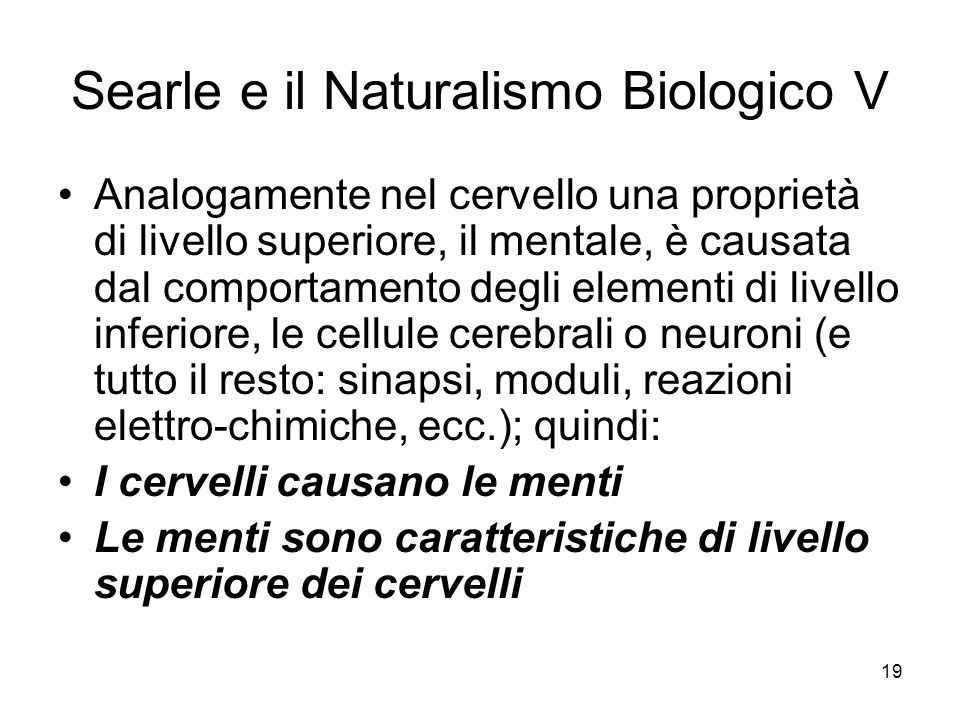 Searle e il Naturalismo Biologico V