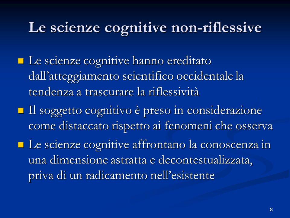 Le scienze cognitive non-riflessive