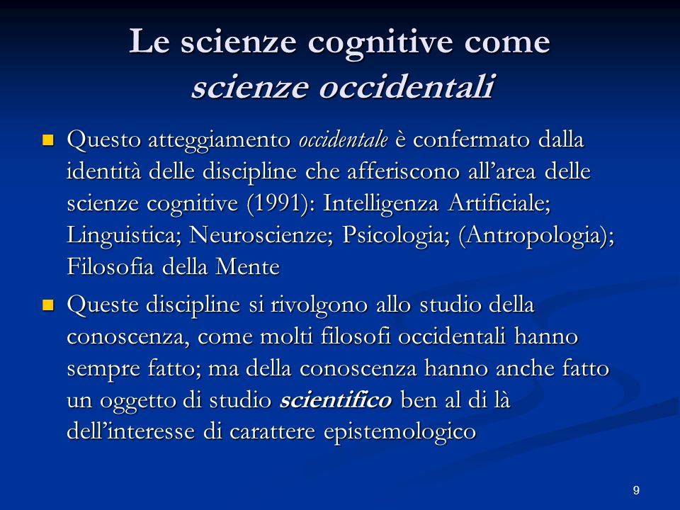 Le scienze cognitive come scienze occidentali