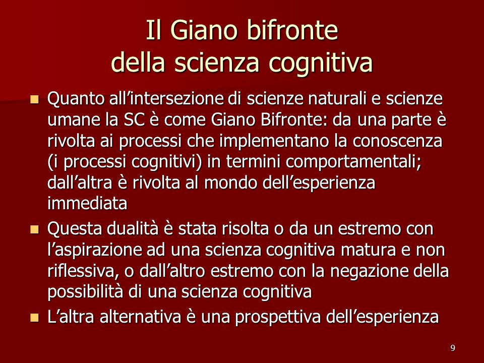 Il Giano bifronte della scienza cognitiva