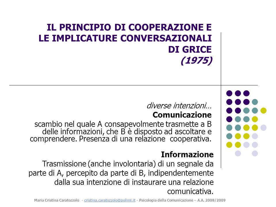 IL PRINCIPIO DI COOPERAZIONE E LE IMPLICATURE CONVERSAZIONALI DI GRICE (1975)