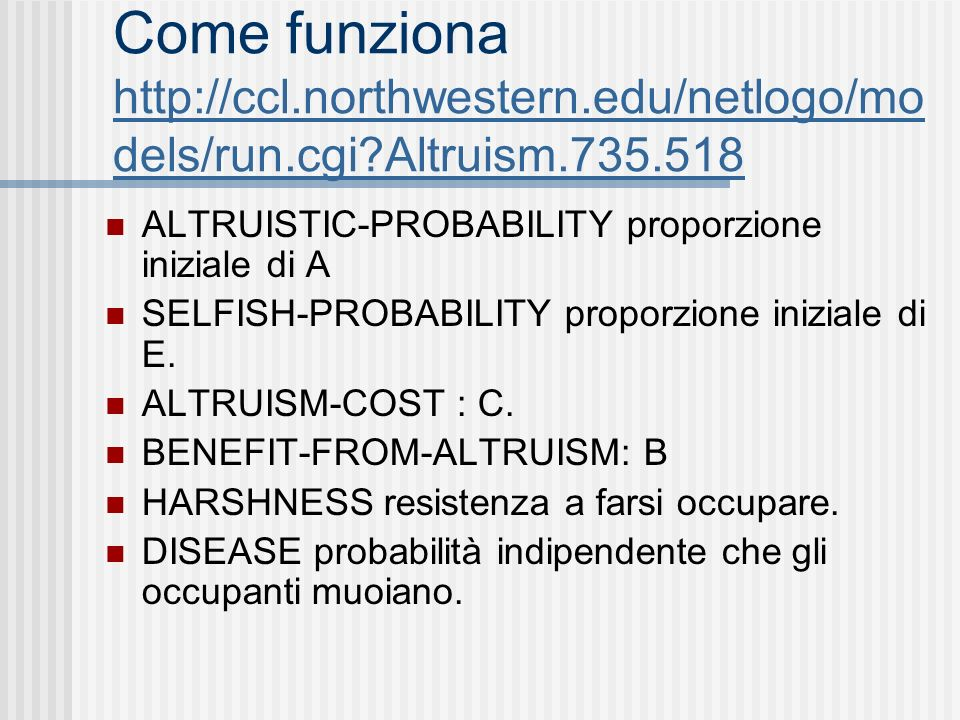 Come funziona   northwestern. edu/netlogo/models/run. cgi