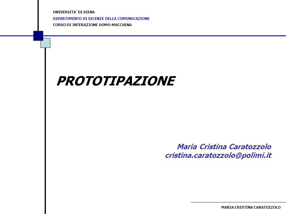 PROTOTIPAZIONE Maria Cristina Caratozzolo