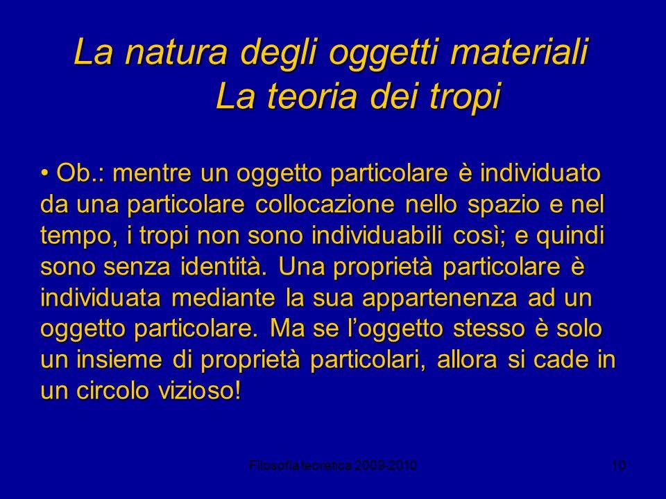 La natura degli oggetti materiali La teoria dei tropi