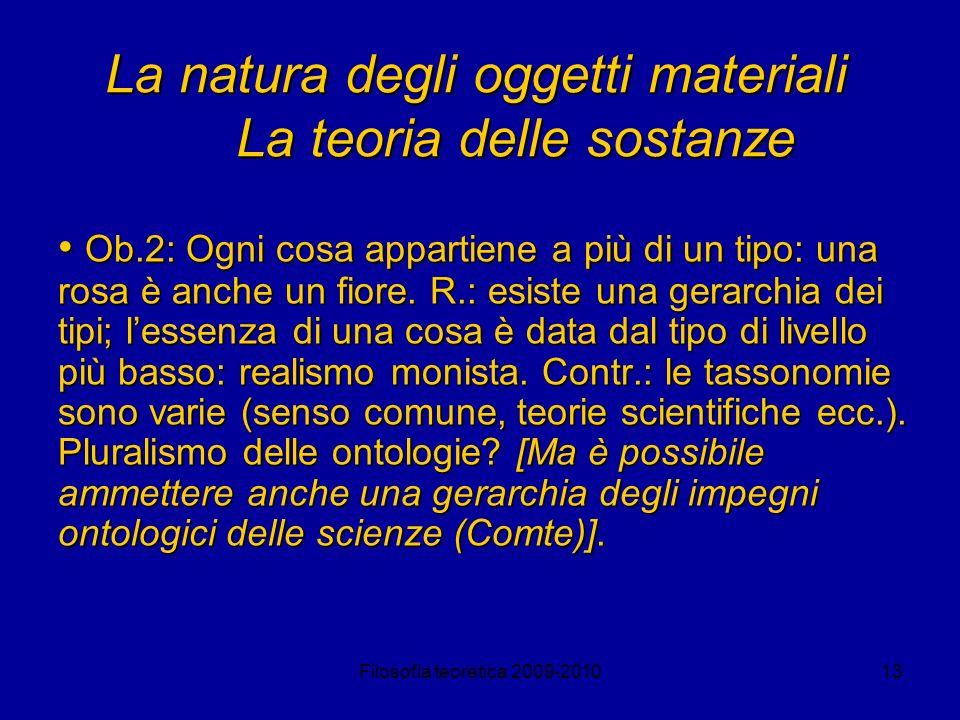 La natura degli oggetti materiali La teoria delle sostanze