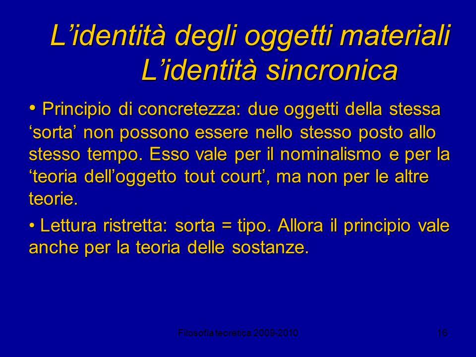 L'identità degli oggetti materiali L'identità sincronica