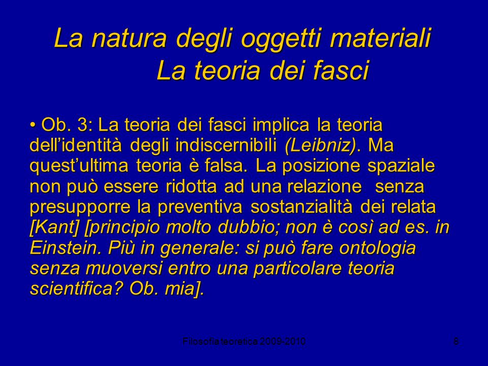 La natura degli oggetti materiali La teoria dei fasci