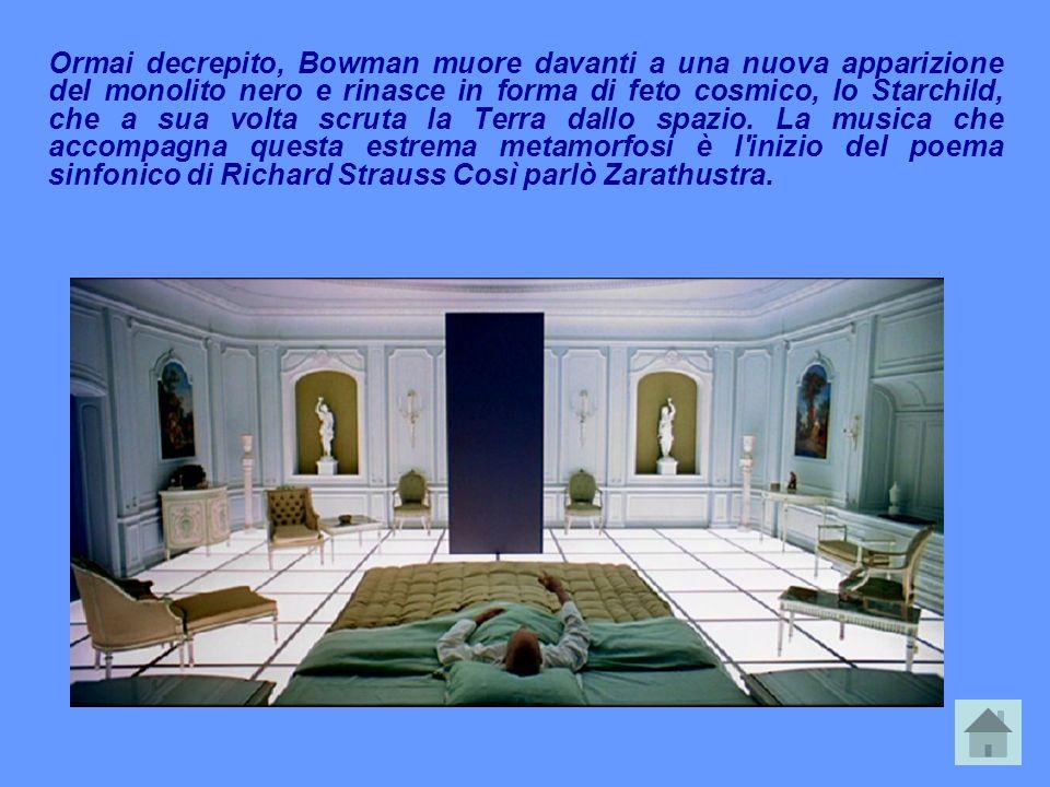 Ormai decrepito, Bowman muore davanti a una nuova apparizione del monolito nero e rinasce in forma di feto cosmico, lo Starchild, che a sua volta scruta la Terra dallo spazio.