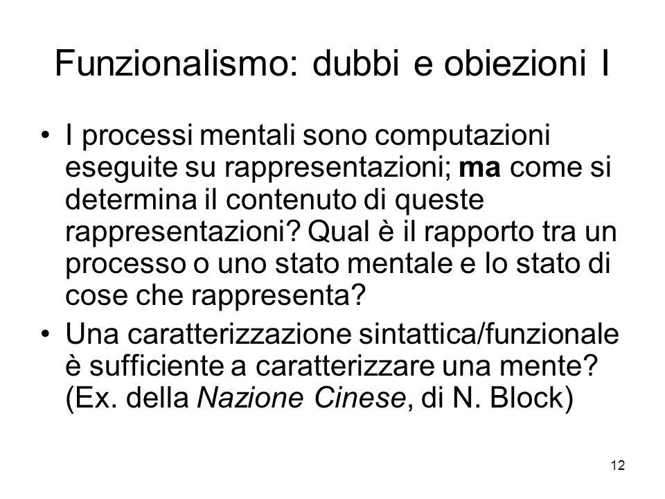Funzionalismo: dubbi e obiezioni I