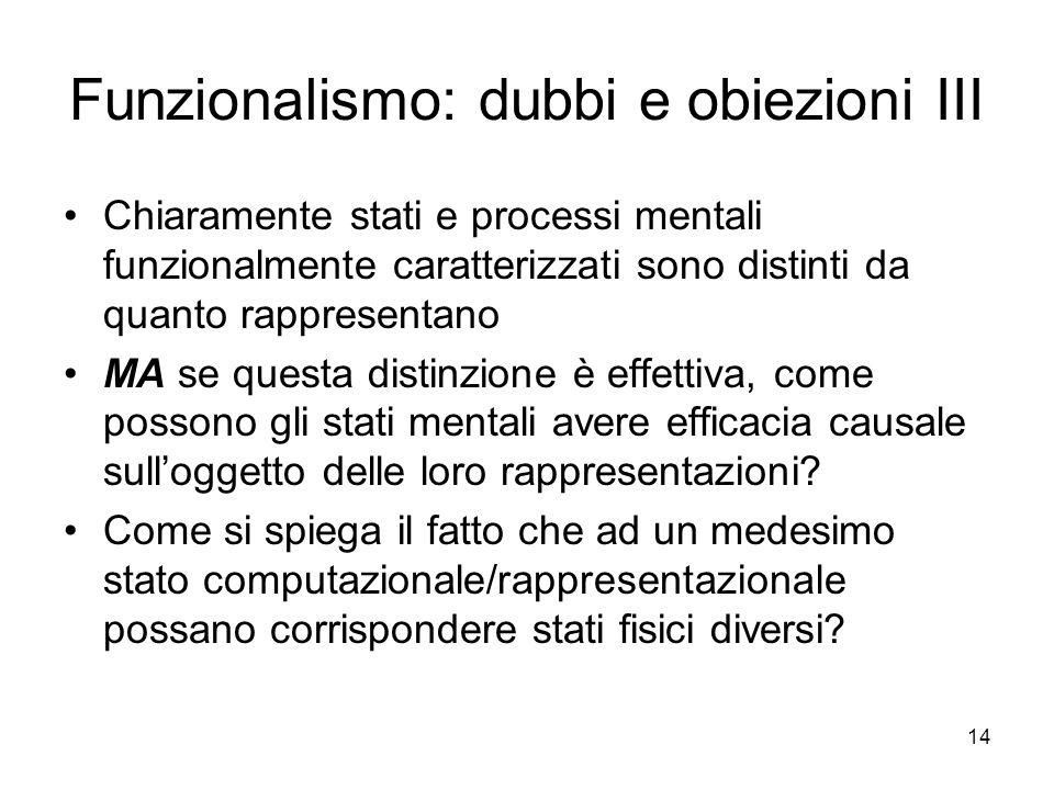 Funzionalismo: dubbi e obiezioni III