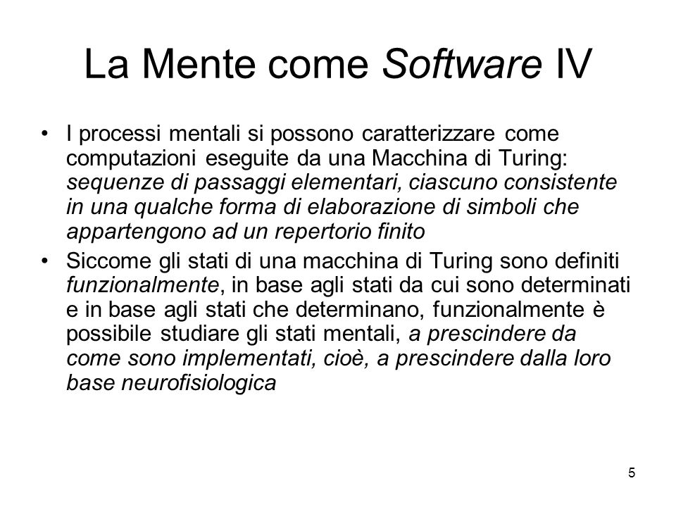 La Mente come Software IV